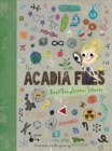 The Acadia Files : Book One, Summer Science - Book