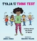 Tyaja Uses the THiNK Test - Book