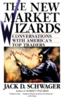 The New Market Wizards : Conversations with America's Top Traders - Book