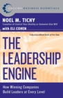 The Leadership Engine : How Winning Companies Build Leaders at Every Level - Book