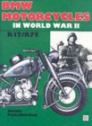 BMW Motorcycles in World War II - Book