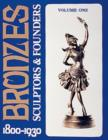Bronzes: Sculptors and Founders 1800-1930 - Book