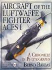 Aircraft of the Luftwaffe Fighter Aces I - Book