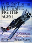 Aircraft of the Luftwaffe Fighter Aces Ii - Book