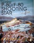 Lockheed P-80/f-80 Shooting Star: a Photo Chronicle - Book
