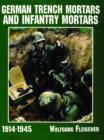 German Trench Mortars and Infantry Mortars 1914-1945 - Book