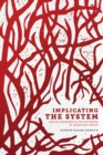 Implicating the System : Judicial Discourses in the Sentencing of Indigenous Women - eBook