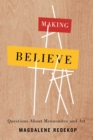Making Believe : Questions About Mennonites and Art - eBook