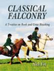 Classical Falconry : A Treatise on Rook & Crow Hawking - Book