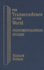 The Transcendence of the World: Phenomenological Studies - eBook