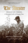 The altester : Herman D.W. Friesen, A Mennonite Leader in Changing Times - Book