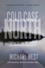 Cold Case North : The Search for James Brady and Absolom Halkett - eBook