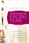 What Women Should Know about Facing Fear - eBook