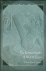 The Serpent Myths of Ancient Egypt - Book