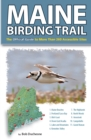 Maine Birding Trail : The Official Guide to More Than 260 Accessible Sites - eBook