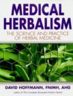 Medical Herbalism : Principles and Practices - Book