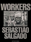Sebastiao Salgado: Workers - Book