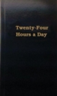 Twenty-Four Hours a Day : Meditations - Book