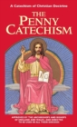 Penny Catechism : A Catechism of Christian Doctrine - Book