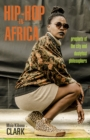 Hip-Hop in Africa : Prophets of the City and Dustyfoot Philosophers - Book