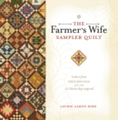 The Farmer's Wife Sampler Quilt : 55 Letters and the 111 Blocks They Inspired - Book