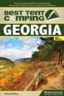 Best Tent Camping: Georgia : Your Car-Camping Guide to Scenic Beauty, the Sounds of Nature, and an Escape from Civilization - eBook
