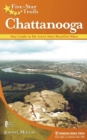 Five-Star Trails: Chattanooga : Your Guide to the Area's Most Beautiful Hikes - eBook