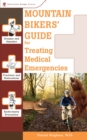 Mountain Bikers' Guide to Treating Medical Emergencies - eBook