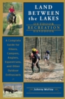 Land Between the Lakes Recreation Guide : A Complete Guide for Hikers, Campers, Anglers, Equestrians, and Other Outdoor Enthusiasts - eBook
