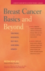 Breast Cancer Basics and Beyond : Treatments, Resources, Self-Help, Good News, Updates - eBook