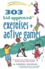 303 Kid-Approved Exercises and Active Games - eBook
