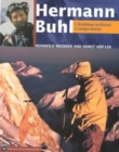 Hermann Buhl : Climbing Without Compromise - Book