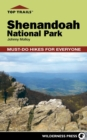 Top Trails: Shenandoah National Park : Must-Do Hikes for Everyone - eBook