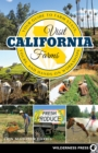 Visit California Farms : Your Guide to Farm Stays, Tours, and Hands-On Workshops - eBook