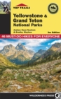 Top Trails: Yellowstone and Grand Teton National Parks : 46 Must-Do Hikes for Everyone - eBook