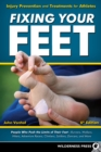 Fixing Your Feet : Injury Prevention and Treatments for Athletes - eBook