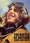 The Battle of Britain : Then and Now - Book