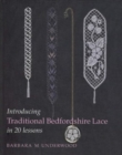 Introducing Traditional Bedfordshire Lace in 20 Lessons - Book