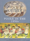Poole Pottery in the 1950s : A Price Guide - Book