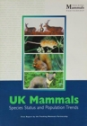 UK BAP Mammals : Interim Guidance for Survey Methodologies, Impact Assessment and Mitigation - Book