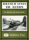 Branch Lines to Alton - Book