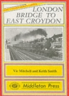 London Bridge to East Croydon - Book