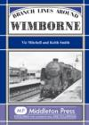 Branch Lines Around Wimborne - Book