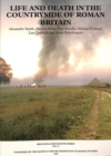 New Visions of the Countryside of Roman Britain Volume 3:  Life and Death in the Countryside of Roman Britain - Book