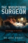 The Whispering Surgeon : The Making of McKenzie - eBook