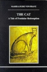 The Cat : A Tale of Feminine Redemption - Book