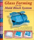 Glass Forming with the Mold Block System - Book