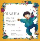 Sasha and the Wiggly Tooth - Book