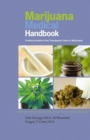Marijuana Medical Handbook : Practical Guide to Therapeutic Uses of Marijuana - eBook
