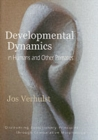 Developmental Dynamics in Humans and Other Primates : Discovering Evolutionary Principles through Comparative Morphology - Book